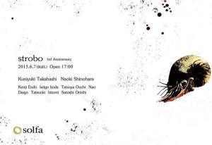 strobo 3rd Anniversary at solfa Tokyo:30th May 2015
