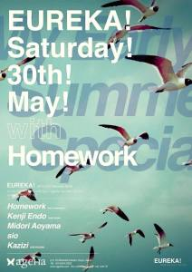 EUREKA! My Early Summer Special with Homework at Ageha Tokyo : 30th May 2015