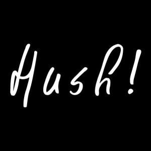 Hush! at Onziem Osaka