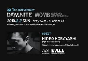 20100207 Sunday 7 February DAY&NITE WOMB HIDEO KOBAYASHI