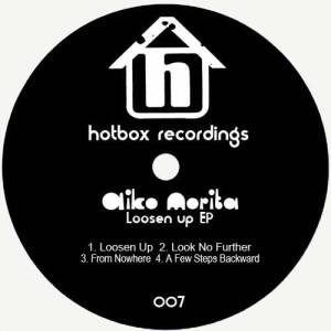 Aiko Morita - Loosen Up EP [Hotbox Recordings]
