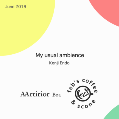 My_usual_ambience_KenjiEndo_June_2019